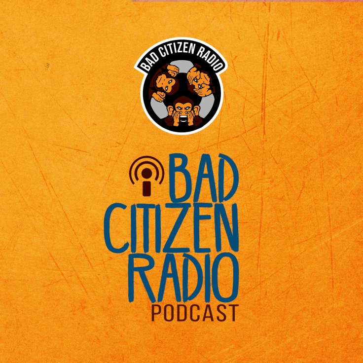 bad_citizen_radio_podcast__design_project